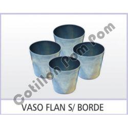 Vaso Flan Sin Borde Aluminio